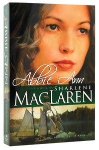 Abbie Ann (#03 in Daughters Of Jacob Kane Series)