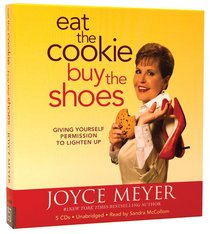 Eat the Cookie...Buy the Shoes (5cds, Unabridged)