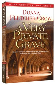 A Very Private Grave (#01 in The Monastery Murders Series)