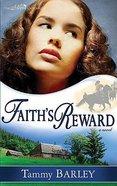 Faiths Reward (#3 in The Sierra Chronicles Series)
