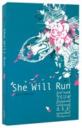 She Will Run (She Will Run Series)
