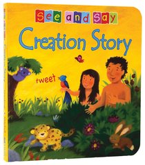 Creation Story (See And Say! Series)