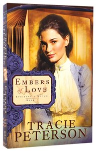 Embers of Love (#01 in Striking A Match Series)
