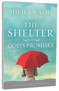 The Shelter of Gods Promises