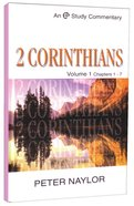2 Corinthians Volume 1 (Evangelical Press Study Commentary Series)