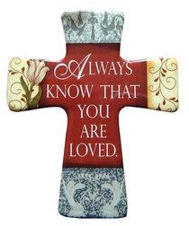 "Ceramic Cross Wall Plaque ""Always Know"""