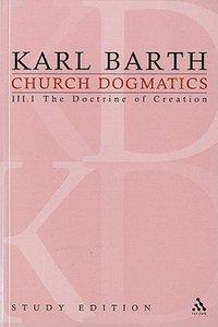 The Work of Creation (Church Dogmatics Study Edition Series)