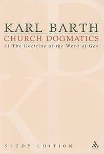 The Word of God as the Criterion of Dogmatics (Church Dogmatics Study Edition Series)