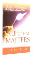 A Life That Matters (Good Start Series)
