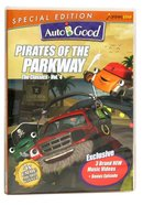 Pirates of the Parkway (#04 in Auto B Good Dvd Classics Series)