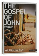 The Gospel of John (Volume 1) (New Daily Study Bible Series)