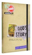 Gods Story (10 Minute Moment Series)
