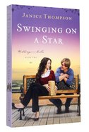 Swinging on a Star (#02 in Weddings By Bella Series)