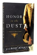 Honour in the Dust (#01 in Winslow Breed Series)
