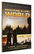 Reaching a Lost World (Intensive Discipleship Course)