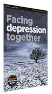Facing Depression Together (Includes Discussion Guide) (Matthias Minizines Series)