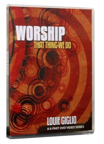 Worship: That Thing We Do (6 Part Dvd)