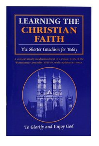 Learning the Christian Faith (Sixth Edition)