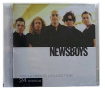 Newsboys Ultimate Collection