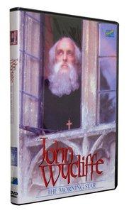 John Wycliffe: The Morningstar
