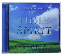 Holy Spirit (The Gifts Of God Series)