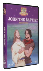 John the Baptist (Animated Stories From The Nt Dvd Series)