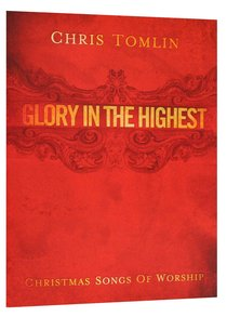 Glory in the Highest: Christmas Songs (Music Book) (Songbook)