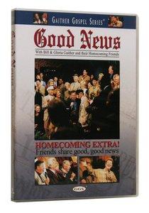 Good News (Gaither Gospel Series)