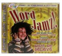 Word Jamz: What We Believe