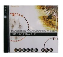 25 Christian Classics Volume 1: Indescribable (2 Cd Set)