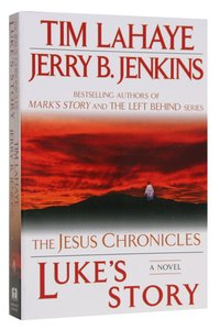 Lukes Story (#03 in The Jesus Chronicles Series)