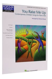 You Raise Me Up: Contemporary Christian Songs For Piano Solo
