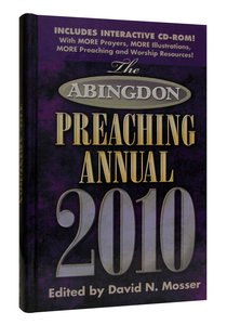 Abingdon Preaching Annual, the With Cd-Rom (2010 Edition)