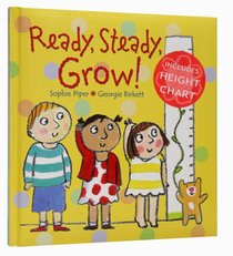 Ready, Steady, Grow! (Includes Height Chart)