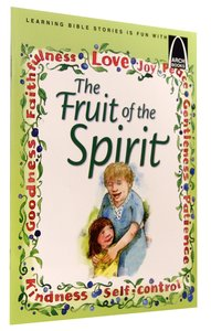 Fruit of the Spirit (Arch Books Series)