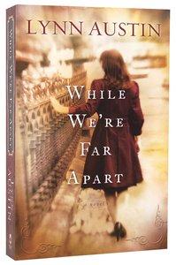 While Were Far Apart