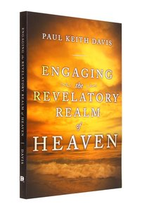 Engaging the Revelatory Realm of Heaven
