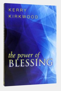 The Power of Blessing