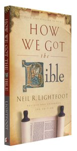 How We Got the Bible (Expanded 3rd Edition)