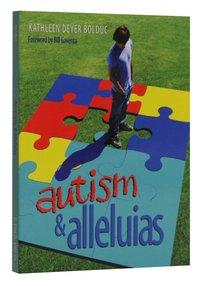 Autism and Alleluias