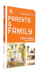 Parents and Family (Junior High) (Uncommon Youth Ministry Series)