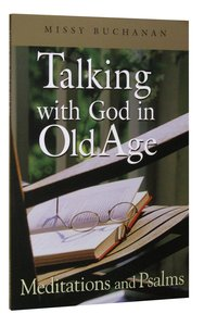 Talking With God in Old Age (Large Print)