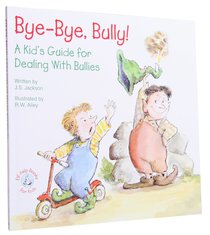 Bye-Bye Bully (Elf-help Books For Kids Series)