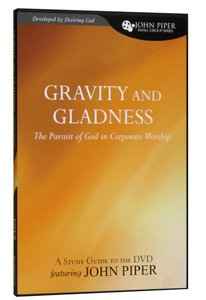 Gravity and Gladness (Study Guide)