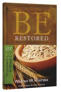 Be Restored (2 Samuel/1 Chronicles) (Be Series)