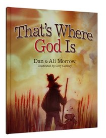 Thats Where God is