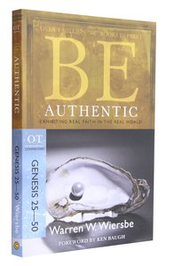 Be Authentic (Genesis 25-50) (Be Series)
