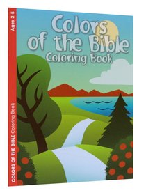 Colours of the Bible (Ages 2-5, Reproducible) (Warner Press Colouring/activity Under 5s Series)