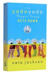 Gets Down (#02 in Yada Yada Prayer Group Series)