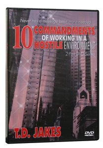 The 10 Commandments For Working in a Hostile Environment